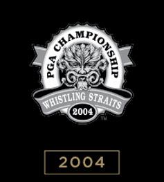 2004 PGA Championship, Whistling Straits